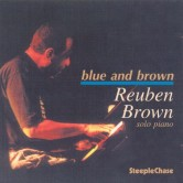 A TRIBUTE CONCERT TO THE LATE GREAT DC'S OWN, PIANIST, RUEBEN BROWN